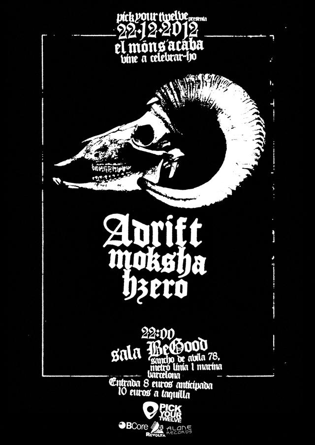 Poster del concierto de Adrift, Moksha y Hzero del 22-12-12 en BeGood (Barcelona)