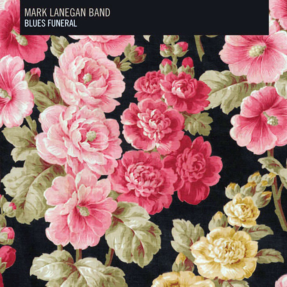 "Mark Lanegan. ""Blues Funeral"""