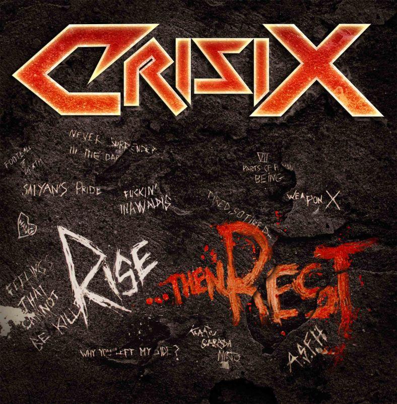 Crisix. Rise... Then Rest